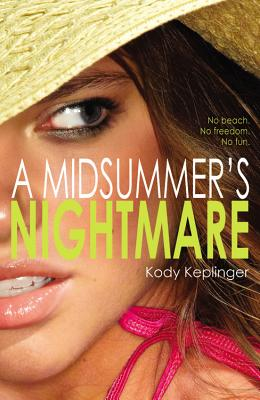 A Midsummer's Nightmare By Keplinger, Kody