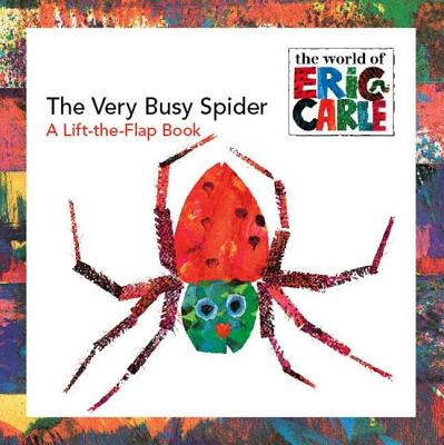 The Very Busy Spider By Carle, Eric (ILT)