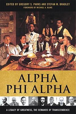 Alpha Phi Alpha By Parks, Gregory S. (EDT)/ Bermiss, Y. Sekou (CON)/ Armfield, Felix (CON)