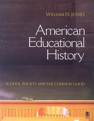American Educational History By Jeynes, William H.