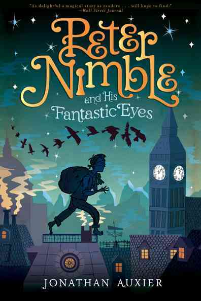 Peter Nimble and His Fantastic Eyes By Auxier, Jonathan